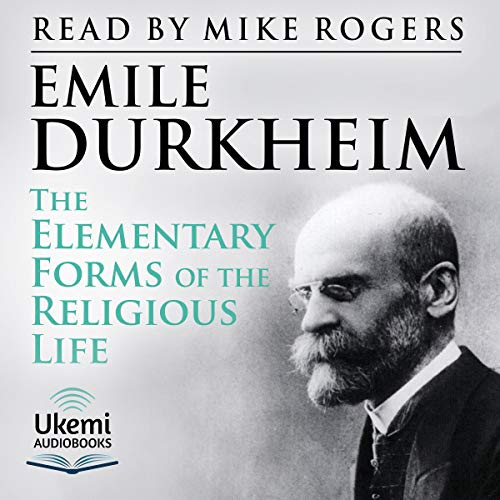 The Elementary Forms of the Religious Life audiobook cover art