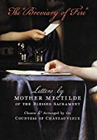 The Breviary of Fire: Letters by Mother Mectilde of the Blessed Sacrament