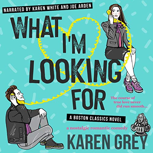 What I'm Looking For Audiobook By Karen Grey cover art