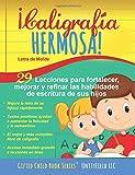 ¡Caligrafía Hermosa!: Letra de Molde. (Spanish Edition)