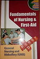 FUNDAMENTALS OF NURSING & FIRST-AID PUBLISHED BY-NURSING BOOK'S PUBLISHER ,AGRA