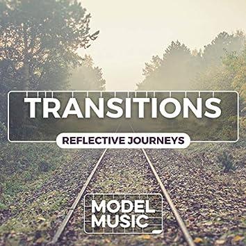Transitions: Reflective Journeys