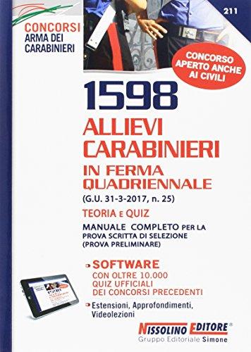 1598 allievi carabinieri in ferma quadriennale. Teoria e quiz. Con aggiornamento online