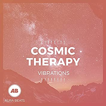 ! ! ! ! ! ! ! ! Cosmic Therapy Vibrations ! ! ! ! ! ! ! !