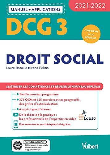 DCG 3 - Droit social : Manuel et Applications 2021-2022: Maîtriser les compétences et réussir le nouveau diplôme (2021)