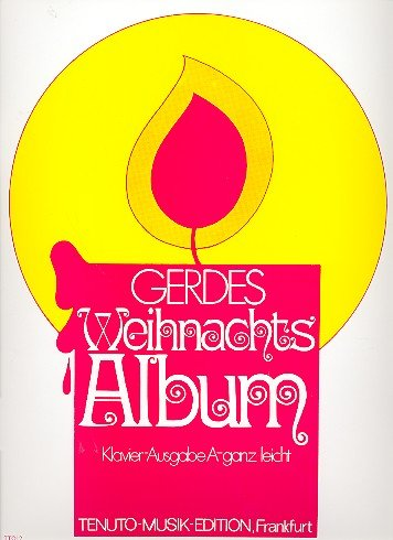 WEIHNACHTSALBUM A - GANZ LEICHT - arrangiert für Klavier [Noten/Sheetmusic] Komponist : GERDES GUSTAV