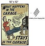 UNiQ Designs What Happens in The Garage Stays in The Garage Tin Signs Vintage Metal Sign Garage Sign, Bar Signs Garage Poster Pin Up Tin Signs or Shop Decor Vintage Garage Decor Tin Sign 16x12