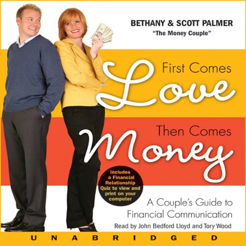 First Comes Love, Then Comes Money  audiobook cover art