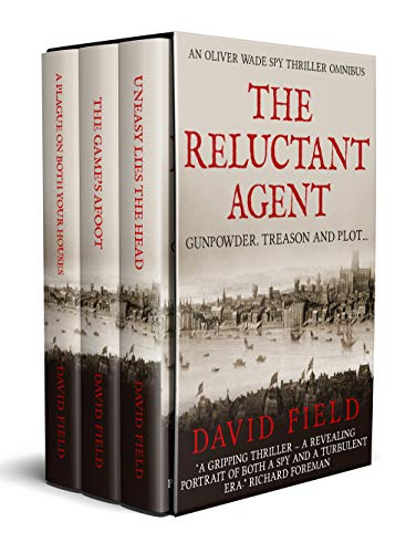 The Reluctant Agent: An Oliver Wade Spy Thriller Omnibus (English Edition) eBook: Field, David: Amazon.es: Tienda Kindle