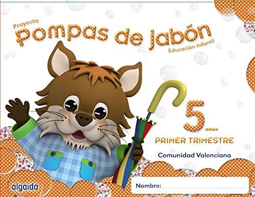 Pompas de jabón 5 años. 1º Trimestre. Proyecto Educación Infantil 2º ciclo - 9788490670217