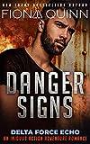 Danger Signs (Delta Force Echo: An Iniquus Action...