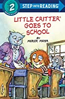 Little Critter Goes to School (Step into Reading)