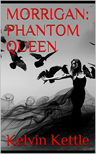 MORRIGAN: PHANTOM QUEEN (English Edition)