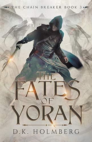 The Fates of Yoran (The Chain Breaker)