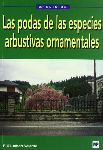 Las podas de las especies arbustivas ornamentales (Jardinería)