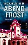 Abendfrost (Darmstadt-Krimis 11): Kriminalroman