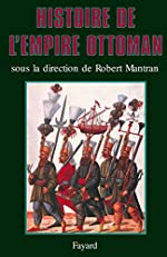 Histoire de l'Empire ottoman de Robert Mantran