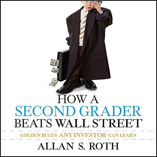 How a Second Grader Beats Wall Street audiobook cover art