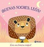 ¡Buenas noches, León! (Castellano - A PARTIR DE 0 AÑOS - PROYECTO DE 0 A 3 AÑOS - Libros manipulativos)