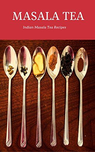 Indian Masala Tea (English Edition)