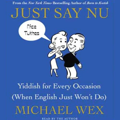 Just Say Nu Audiobook By Michael Wex cover art