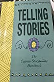 TELLING STORIES The Cygnus Storytelling Handbook