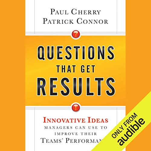 Questions That Get Results audiobook cover art