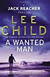 A Wanted Man (Jack Reacher 17) by Lee Child (2013-05-23) - Bantam - 23/05/2013