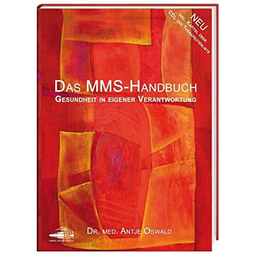 Das neue MMS Handbuch - Gesundheit in eigener Verantwortung - Dr.med. Antje Oswald