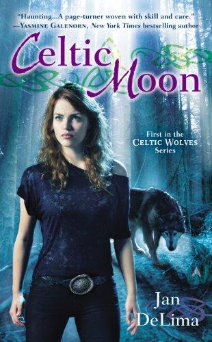 Celtic Moon (Celtic Wolves Book 1)