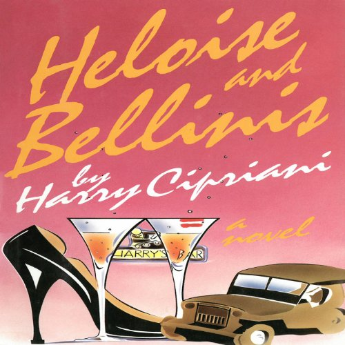 Heloise and Bellinis cover art