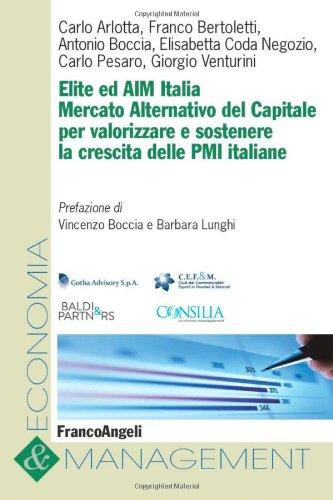 Elite ed AIM Italia. Mercato alternativo del capitale per valorizzare e sostenere la crescita delle PMI italiane