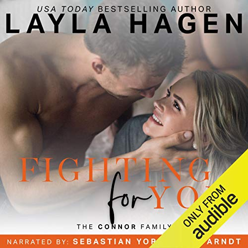 Fighting for You Audiobook By Layla Hagen cover art