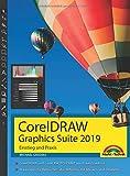 CorelDraw Graphics Suite 2019 - Einstieg und Praxis: Das Handbuch zur Software