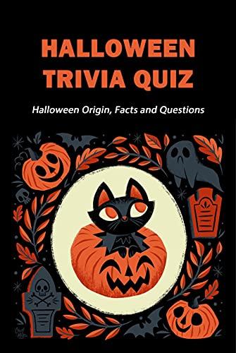 Halloween Trivia Quiz: Halloween Origin, Facts and Questions (English Edition)