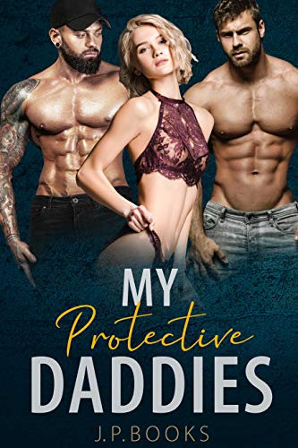 My Protective Daddies: Older Men Younger Woman Romance Collection (English Edition)