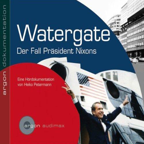 Watergate der Fall von Präsident Nixon Titelbild