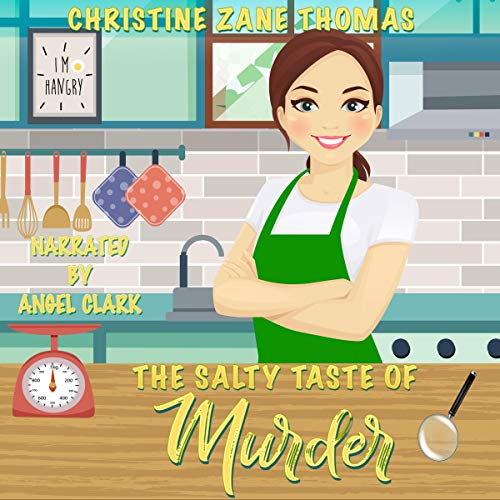 The Salty Taste of Murder Audiobook By Christine Zane Thomas cover art