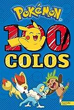Pokémon / 100 colos de Hachette Jeunesse