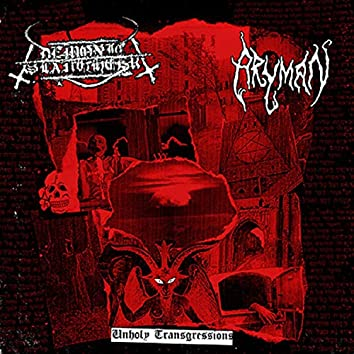 Unholy Transgressions