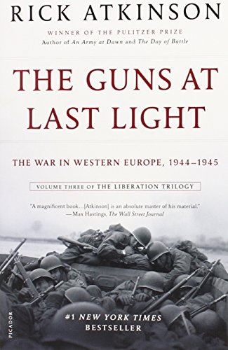 The Guns at Last Light: The War in Western Europe, 1944-1945 (The Liberation Trilogy, 3)