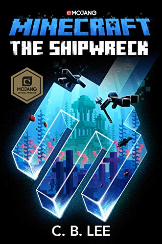 Minecraft: The Shipwreck: An Official Minecraft Novel