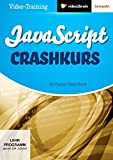 JavaScript - Crashkurs - Ralph Steyer