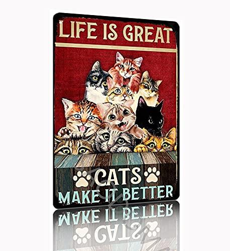 SAODOMA La vida es grande gatos hacen que sea mejor vertical diario decoración de metal bar puerta casa retro pared arte cartel placa hombre cueva estaño signo 30 x 20 cm