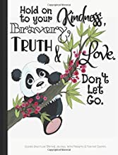 Hold on to Your Kindness Bravery Truth and Love Don't Let Go Guided Gratitude Writing Journal with Prompts & Positive Quotes: A Coloring Book Weekly ... Goals with Word Searches, Calendars