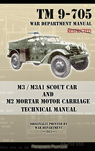 M3 / M3A1 Scout Car and M2 Mortar Motor Carriage Technical Manual