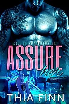 Assure Her (Assured Distraction Book 1) by [Thia Finn, Kristen Grammar Lands]