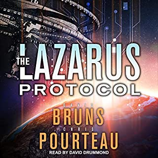 The Lazarus Protocol     SynCorp Saga Series, Book 1              By:                                                                                                                                 David Bruns,                                                                                        Chris Pourteau                               Narrated by:                                                                                                                                 David Drummond                      Length: 7 hrs and 32 mins     2 ratings     Overall 2.5
