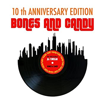 Bones and Candy (10th Anniversary Edition)
