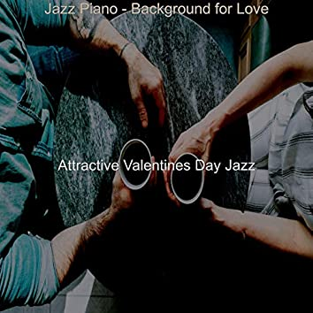 Jazz Piano - Background for Love